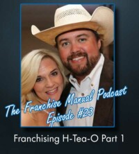 The Franchise Manual Podcast - Episode #23 - Franchising H-Tea-O Part 1